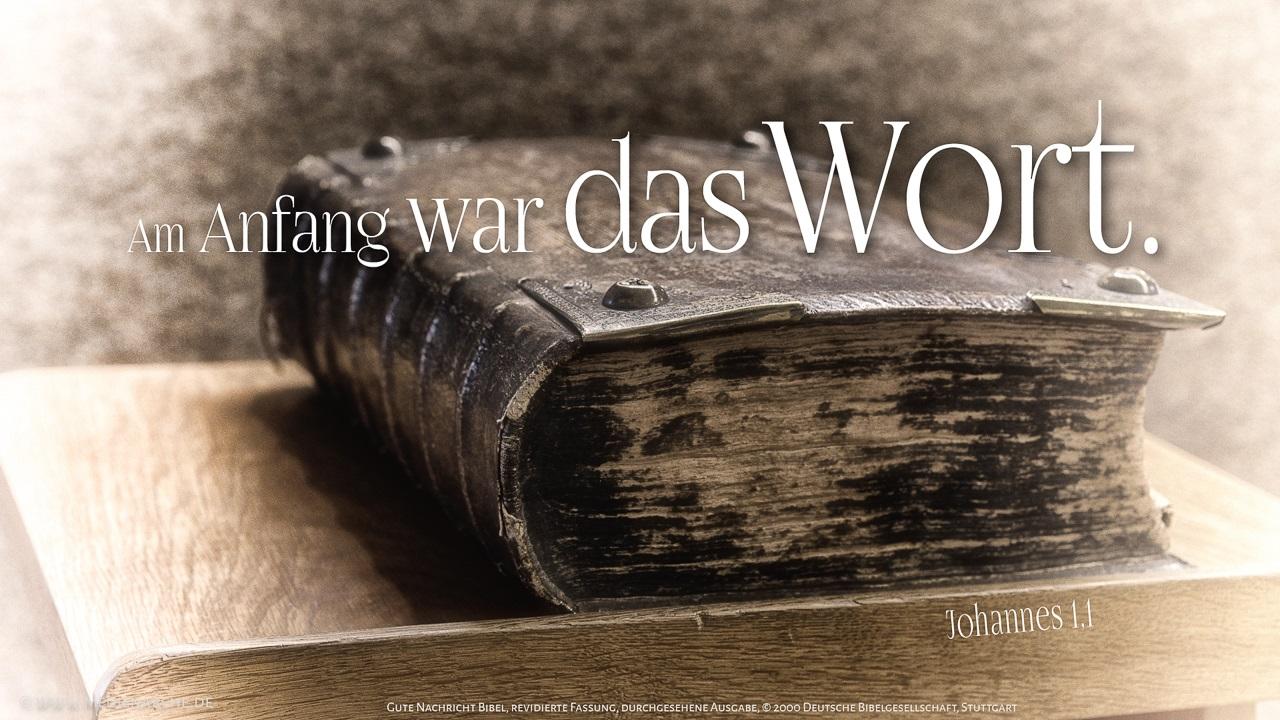 Im Anfang War Das Wort Und Das Wort War Bei Gott Und Gott War Das Wort