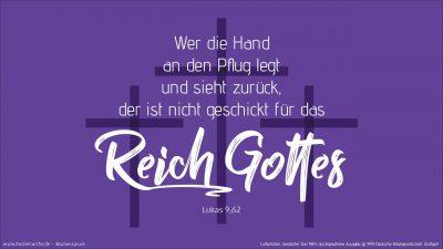 Jesus aber sprach zu ihm: Wer die Hand an den Pflug legt und sieht zurück, der ist nicht geschickt für das Reich Gottes. (Wochenspruch Okuli)